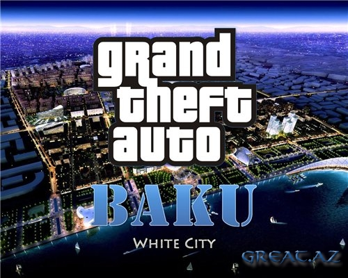 GTA Baku: White City