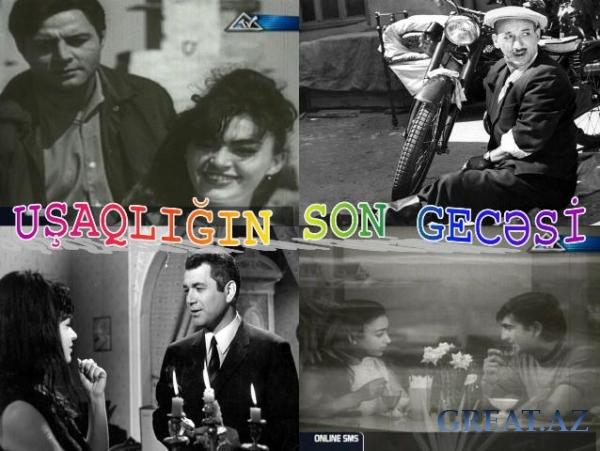 Ushagligin son Gecesi/��������� ���� ������� (1968)Azerbaycan Filmi
